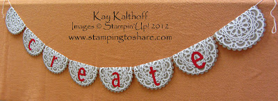 1/30 Stampin' Up! Doily Banner & Open House Pictures