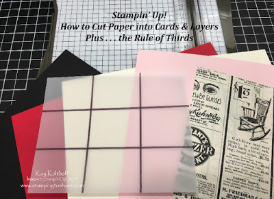 Stampin' Up! Trimmer for Cutting Cards & Layers Plus the Rule of Thirds with How To Video