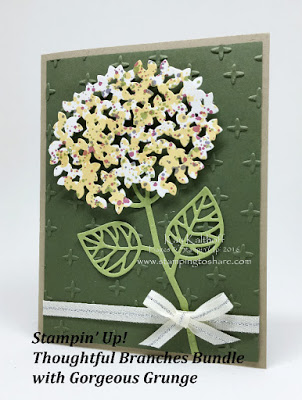 Stampin' Up! Thoughtful Branches Bundle with Gorgeous Grunge + an Adhesive Tip and a How To Video!