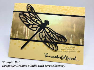 Stampin' Up! Dragonfly Dreams Bundle and Serene Scenery by Kay Kalthoff with Stamping to Share
