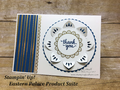 Eastern Palace Product Suite Thank You Card, Product Premiere from Stampin' Up!, Created by Kay Kalthoff with Facebokk Live Video, #stampingtoshare