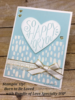 Stampin' Up! Born to Be Loved with Bundled with Love Specialty Paper with How To Video