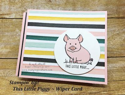 How to Make a This Little Piggy Wiper Card by Kay Kalthoff with Stamping to Share and Stampin' Up!