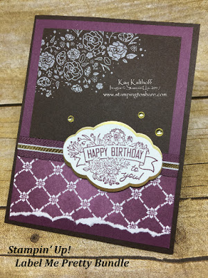 Label Me Pretty Bundle makes a sweet Birthday Card. Created by Kay Kalthoff, Stamping to Share and Stampin' Up!