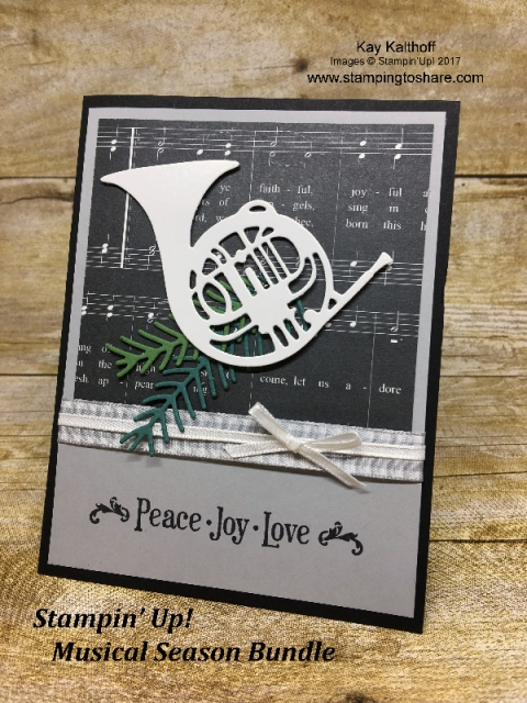Stampin' Up! Musical Season Bundle Christmas card created by Kay Kalthoff with #stampingtoshare How To Video Included!