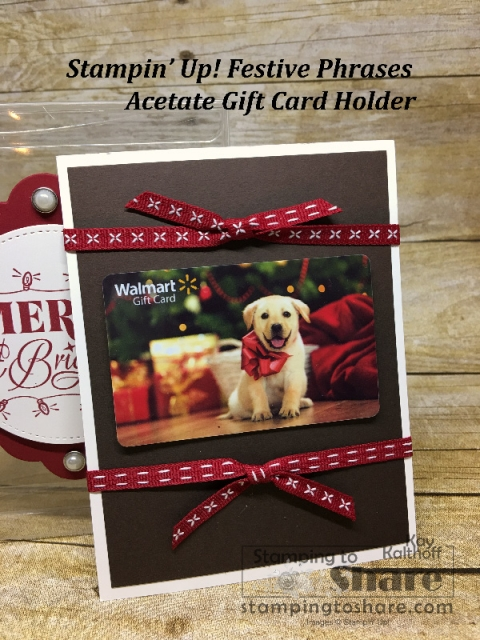 Stampin' Up! Acetate Gift Card Holder Insert created by Kay Kalthoff for #stampingtoshare