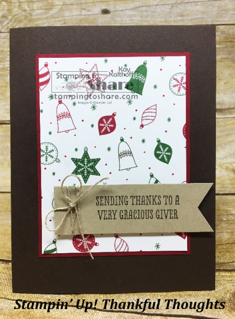 Stampin Up! Thankful Thoughts with Be Merry DSP from Stampin' Up! Stepped Up. Created by Kay Kalthoff for #stampingtoshare