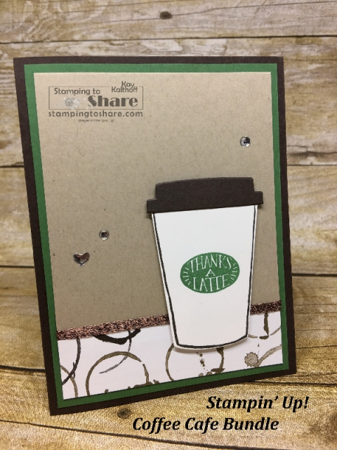 Cute Thanks a Latte card with the Stampin' Up! Coffee Cafe Bundle and Coffee Break paper. Created by Kay Kalthoff with #stampingtoshare