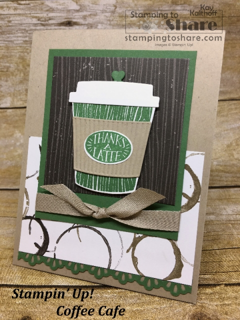 An easy, elegant card created with the Stampin' Up! Coffee Cafe Bundle. Created by Kay Kalthoff with #stampingtoshare