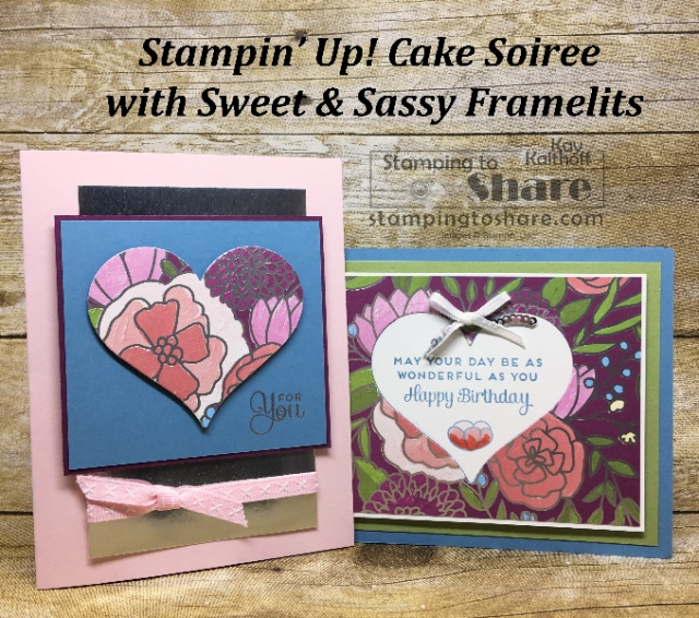 Stampin' Up! Cake Soiree Fab Friday Cards with Kay Kalthoff at #stampingtoshare