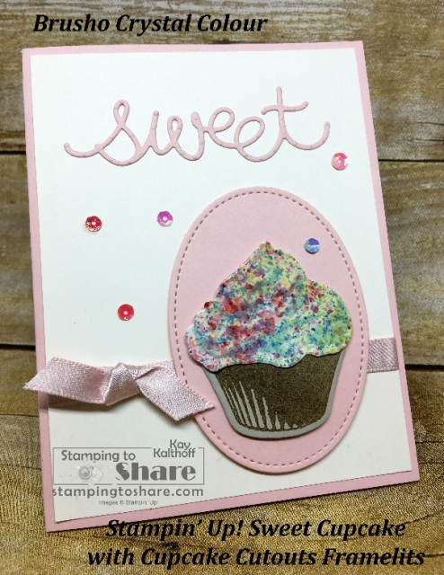 Stampin' Up! Sweet Cupcake Card with Brusho Crystal Colour Frosting created by Kay Kalthoff with #stampingtoshare Includes How To Video!