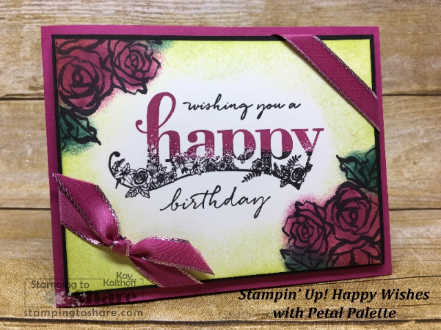 Happy Wishes With Petal Palette Birthday Card By Kay Kalthoff Stampingtoshare Fabfriday Facebook Live