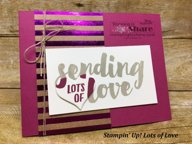 How to Make Two Cards with the Stampin' Up! Lots to Love set. Includes How To Video. Created by Kay Kalthoff. #stampingtoshare