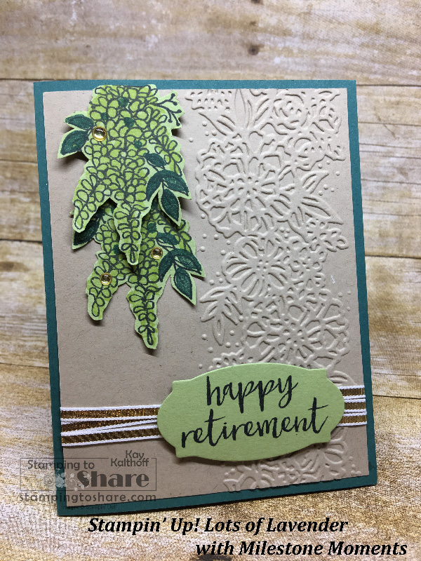Lots of Lavender with Milestone Moments Retirement Card with How To Video