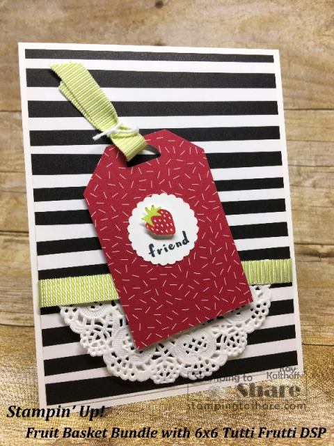 Fruit Basket Bundle Strawberry Tag Card created by Kay Kalthoff with Tutti Frutti 6x6 DSP for #stampingtoshare
