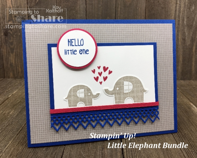 Fab Friday FB Live featuring the Stampin' Up! Little Elephant Bundle with Kay Kalthoff from #stampingtoshare