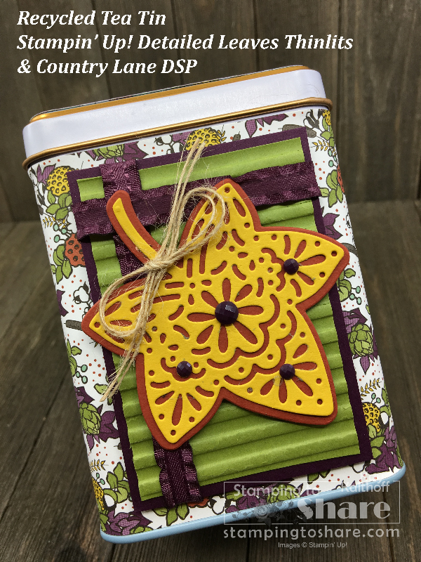 Recycling Tea Tins with Country Lane DSP and Detailed Leaves on a Make It Monday FB Live!