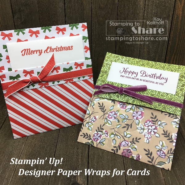 "Stampin' Up! Designer Series Paper Wraps for Cards and Embellishments to add that ""little extra"" - created by Kay Kalthoff for a Make It Monday Facebook Live #stampingtoshare"