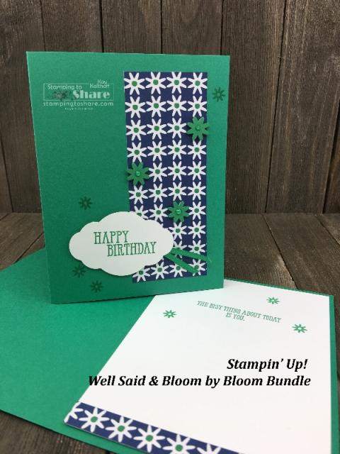 Stampin' Up! Well Said with Bloom by Bloom Bundle with Happiness Blooms Designer Series Paper by Kay Kalthoff for #stampingtoshare