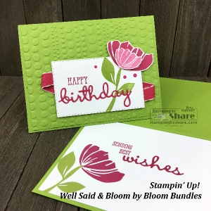 Stampin' Up! Well Said & Bloom by Bloom Bundles