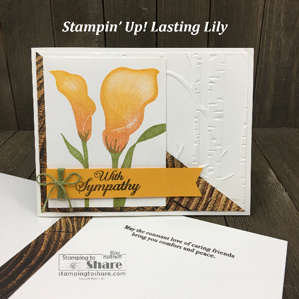 Stampin' Up! Lasting Lily Sympathy Card by Kay Kalthoff #stampingtoshare