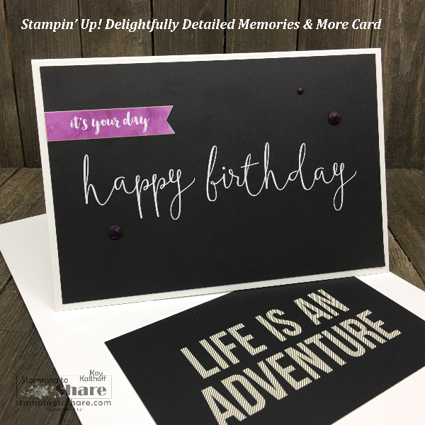 Stampin' Up! Delightfully Detailed Memories and More Birthday Card created by Kay Kalthoff for #stampingtoshare #simplestamping