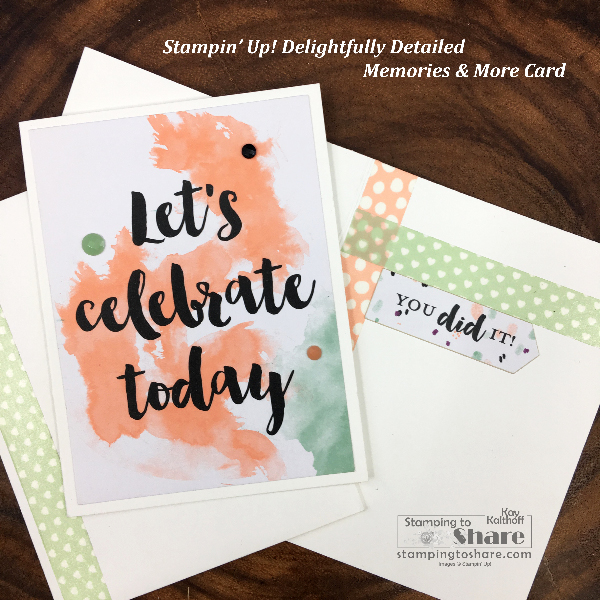 Stampin' Up! Delightfully Detailed Memories and More Congrats Card created by Kay Kalthoff for #stampingtoshare #simplestamping