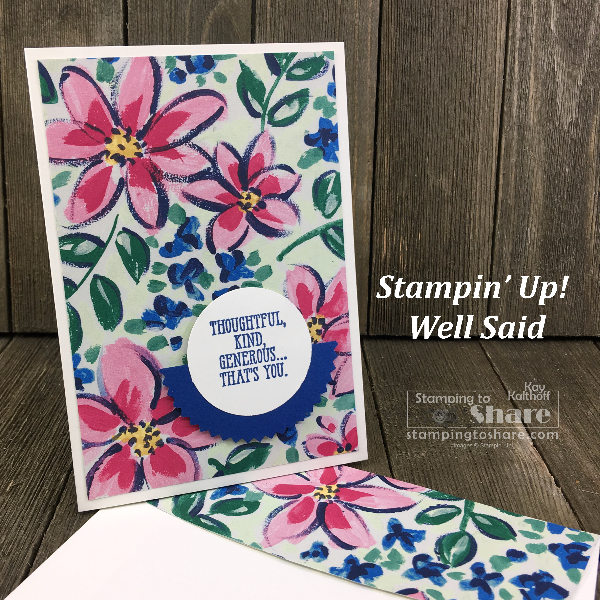 Stampin' Up! Well Said #simplestamping card by Kay Kalthoff with #stampingtoshare