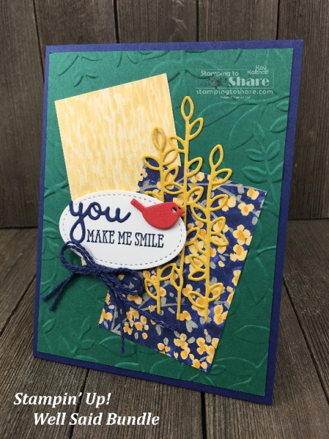 Stampin' Up! Well Said Bundle by Kay Kalthoff for #stampingtoshare