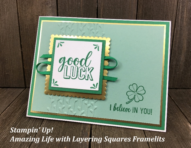 Stampin' Up! Amazing Life with Layering Squares St Patrick's Day Good Luck Kay Kalthoff #stampingtoshare