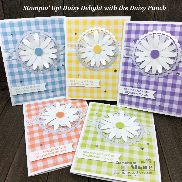 Stampin' Up! Daisy Delight with Gingham Gala Designer Series Paper by Kay Kalthoff for #stampingtoshare