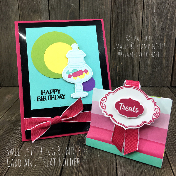 Stampin Up Sweetest Thing Card And Treat Holder By Kay Kalthoff For Stampingtoshare