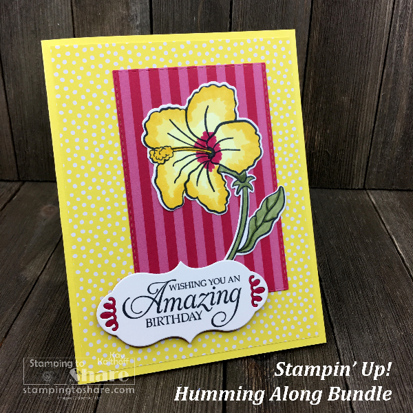 Stampin' Up! Humming Along Bundle for a Hibiscus Birthday Card