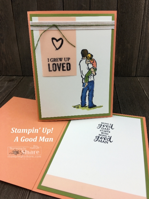 Stampin' Up! A Good Man with his daughter. Created by Kay Kalthoff for #stampingtoshare