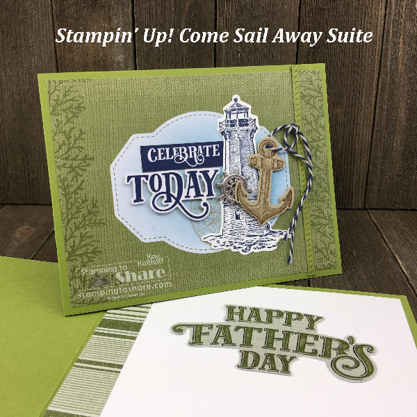 Father's Day Card created with Stampin' Up! Come Sail Away Product Suite created by Kay Kalthoff for #stampingtoshare