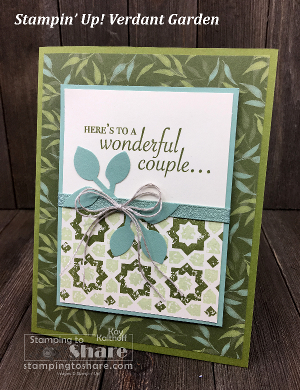 Stampin' Up! Verdant Garden with Garden Lane DSP for Weddings and Anniversaries