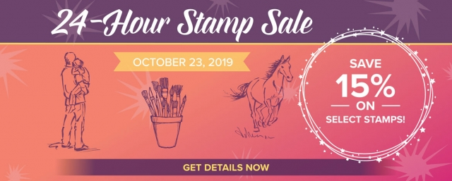 24 Hour Sale at Stampin' Up!! October 23, 2019!