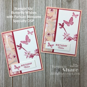 Stampin' Up! Butterfly Wishes Birthday Card with Parisian Blossoms DSP