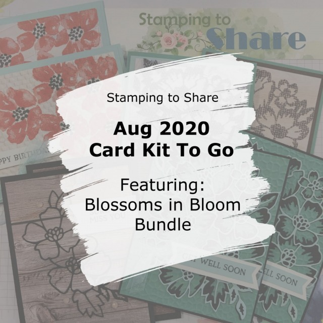 Blossoms in Bloom Bundle by Stamping Up. Card Kit to Go. Created by Kay Kalthoff with Stamping to Share.